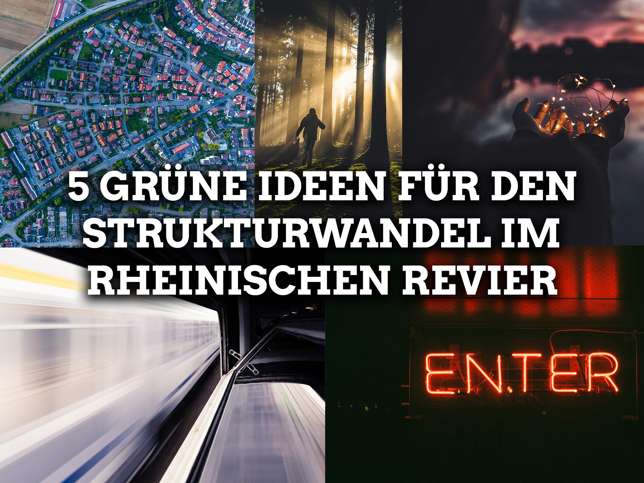 5 Grüne Ideen für den Strukturwandel im Rheinischen Revier